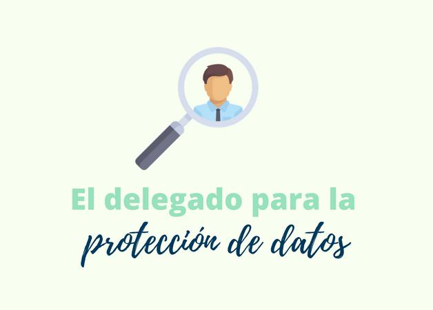 ¿Quiénes están obligados a tener un/a Delegad@ de Protección de Datos?
