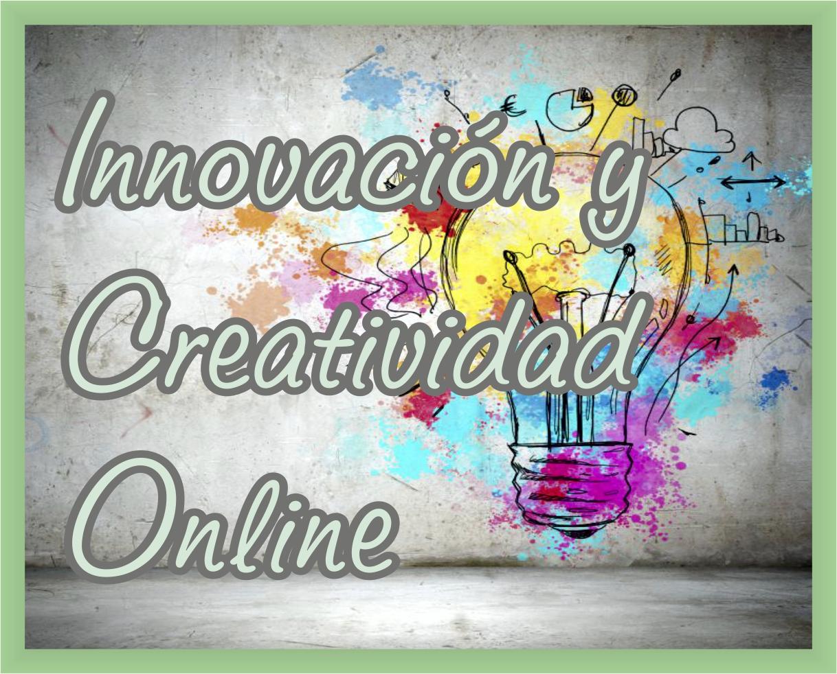 Innovación y Creatividad Online. Verano 2020.