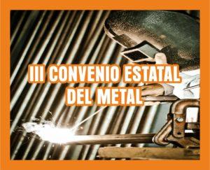 III CONVENIO ESTATAL DEL METAL: modificaciones en materia de formación en prevención respecto al II CONVENIO