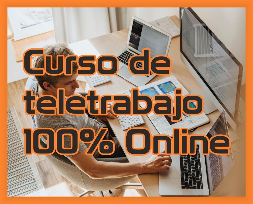 Curso de teletrabajo 100% online con módulo de prevención de riesgos laborales