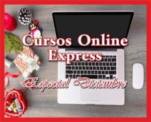 Cursos online express 10 HORAS especial Diciembre